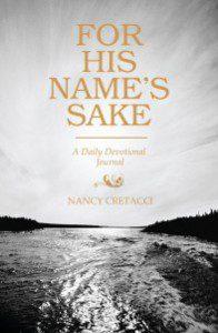 For His Name's Sake by Nancy Cretacci