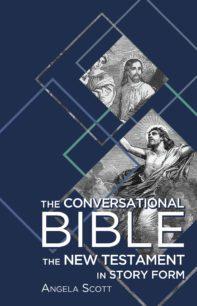 The Conversational Bible | 9781620205570| Angela Scott