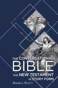 The Conversational Bible   9781620205570  Angela Scott