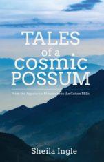 Tales of a Cosmic Possum