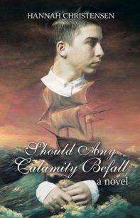 Should Any Calamity Befall